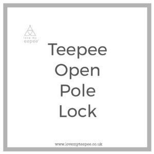 Teepee open pole lock